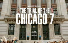 The Trial of the Chicago 7: Worth the Hype?